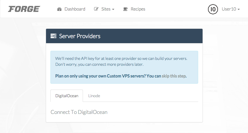 Click the 'Connect To DigitalOcean' link at the bottom of the Forge dashboard to grant access to the application.
